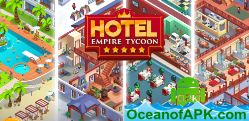 Hotel-Empire-Tycoon-v1.8.1-Mod-Money-APK-Free-Download-1-OceanofAPK.com_.png